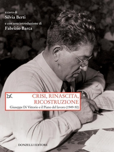 Crisi, rinascita, ricostruzione