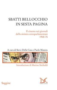 Sbatti Bellocchio in sesta pagina