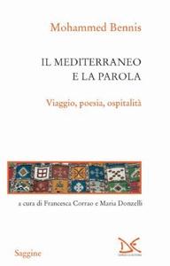 Il mediterraneo e la parola Viaggio, poesia, ospitalità