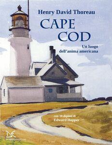 Cape Cod Un luogo dell'anima americana