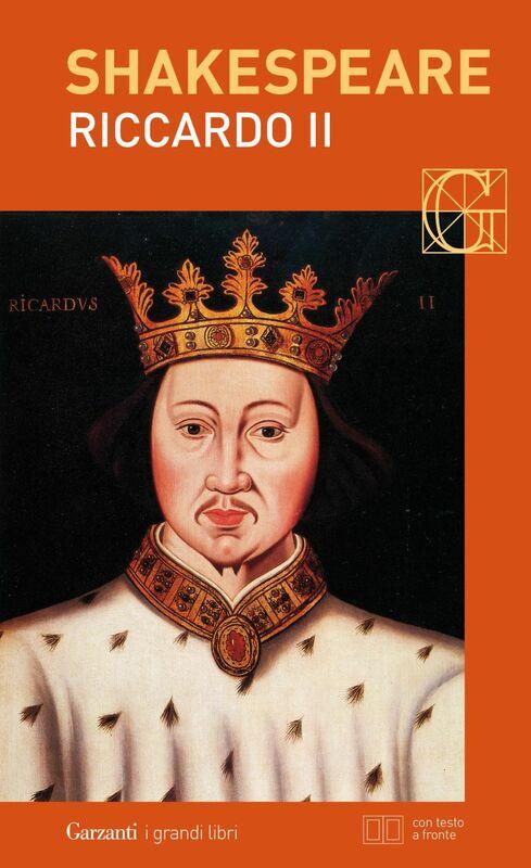 Riccardo II. Con testo a fronte