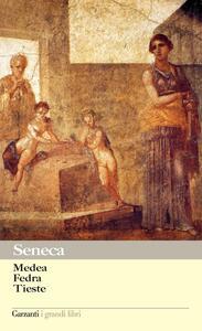 Medea - Fedra - Tieste