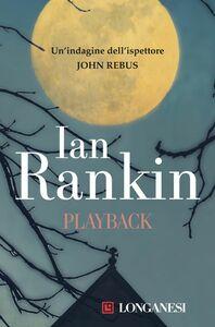 Playback Un'indagine dell'ispettore John Rebus