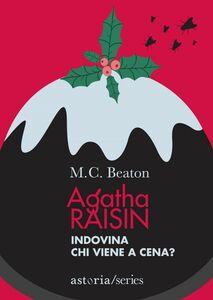 Agatha Raisin – Indovina chi viene a cena?