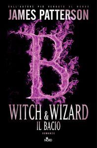 Witch & Wizard - Il bacio Witch & Wizard 4