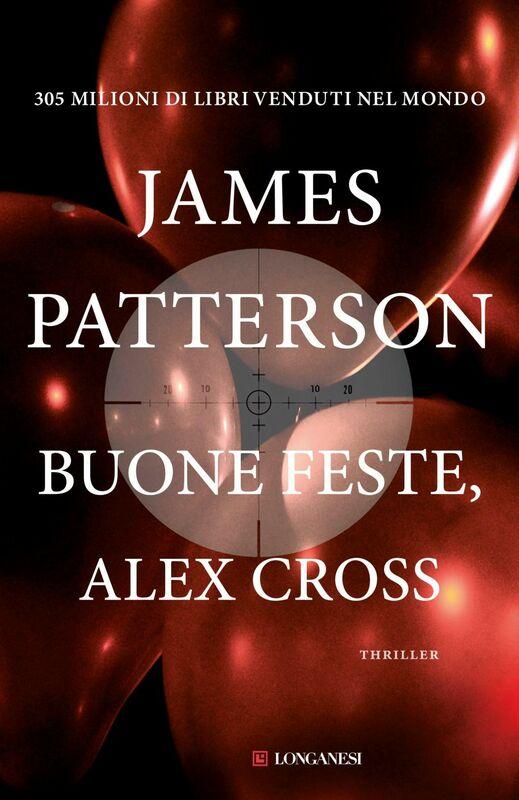 Buone feste Alex Cross Un caso di Alex Cross