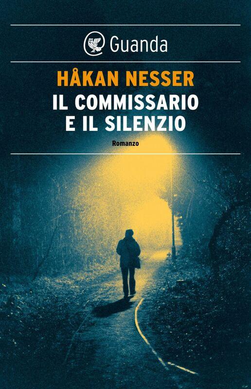Il commissario e il silenzio Un caso per il commissario Van Veeteren