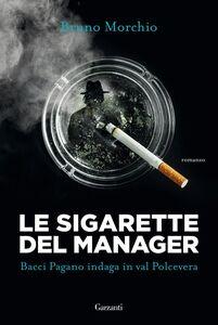 Le sigarette del manager Bacci Pagano indaga in val Polcevera