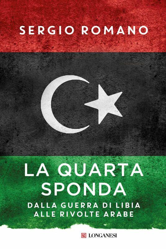 La quarta sponda Dalla guerra di Libia alle rivolte arabe