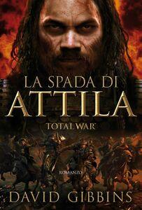 Total War - La spada di Attila TOTAL WAR