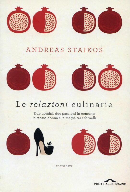 Le relazioni culinarie Due uomini, due passioni in comune: la stessa donna e la magia tra i fornelli