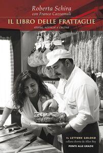 Il libro delle frattaglie storia, scienza e cucina