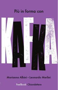 Più in forma con Kafka