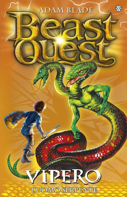 Vipero. L'uomo serpente Beast Quest [vol. 10]