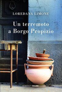 Un terremoto a Borgo Propizio Le storie di Borgo Propizio