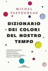 Dizionario dei colori del nostro tempo