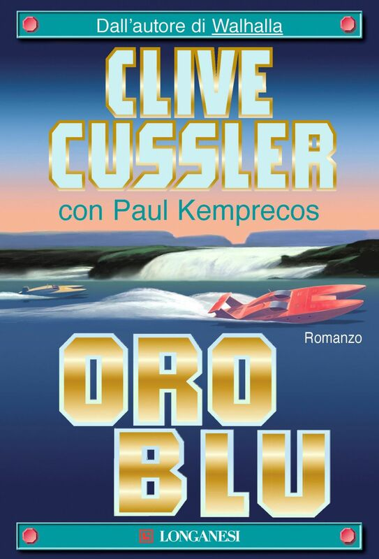 Oro blu NUMA files - Le avventure di Kurt Austin e Joe Zavala