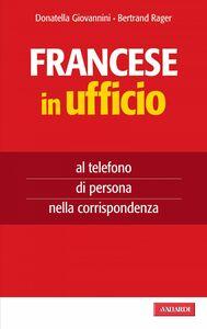 Francese in ufficio al telefono, di persona, nella corrispondenza