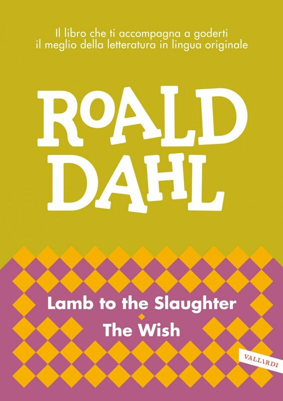 Lamb to the Slaughter - The Wish impara l'inglese con Roald Dahl