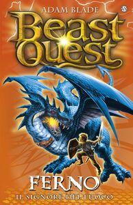 Ferno. Il Signore del Fuoco Beast Quest [vol.1]