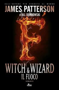 Witch & wizard - Il fuoco Witch & Wizard 3