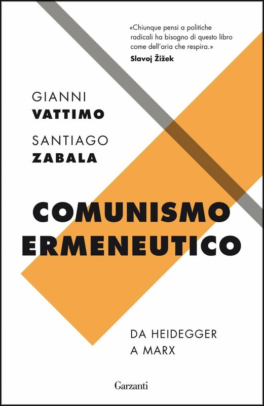 Comunismo ermeneutico Da Heidegger a Marx