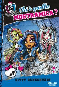 Chi è quella Mostramica? A scuola di mostri: Monster High