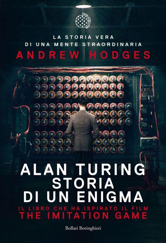 Alan Turing The Imitation Game - Storia di un enigma