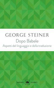 Dopo Babele Aspetti del linguaggio e della traduzione