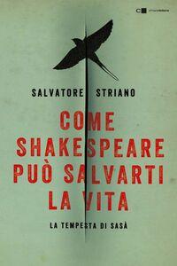 Come Shakespeare può salvarti la vita La tempesta di Sasà