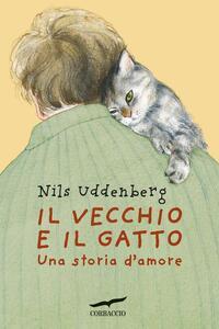 Il vecchio e il gatto Una storia d'amore