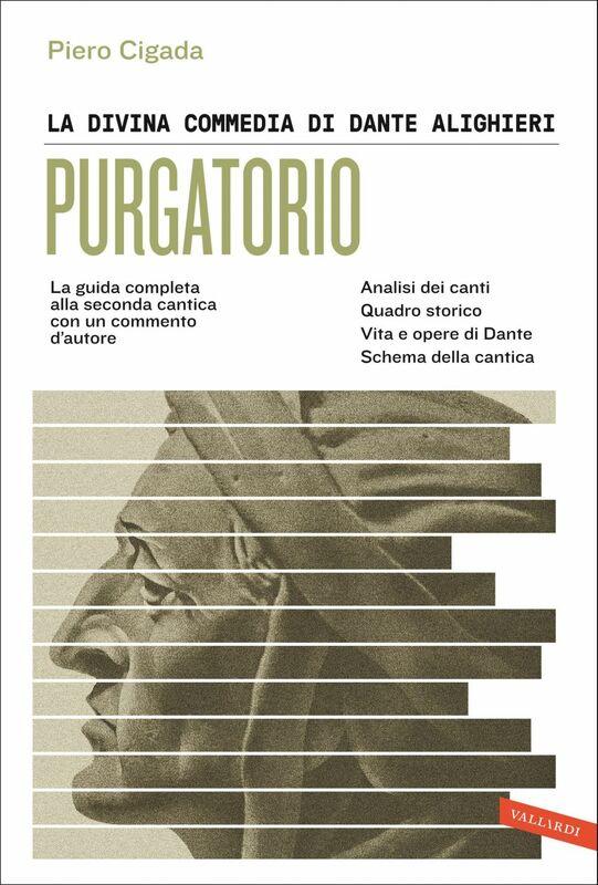 Dante Alighieri. Commedia. Purgatorio Piero Cigada