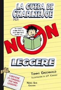 La guida di Charlie Joe per non leggere