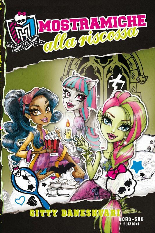 Mostramiche alla riscossa A scuola di mostri: Monster High
