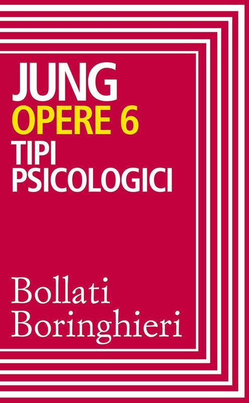Opere vol. 6 Tipi psicologici