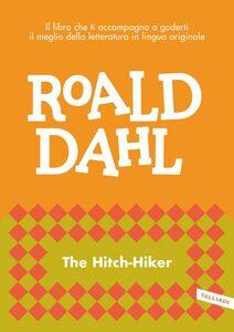The Hitch-Hiker impara l'inglese con Roald Dahl