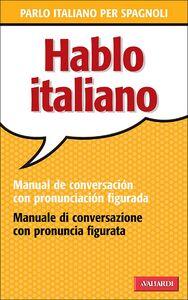 Hablo italiano Manual de conversación con pronunciación figuada