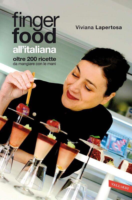 Finger food all'italiana Oltre 200 ricette da mangiare con le mani