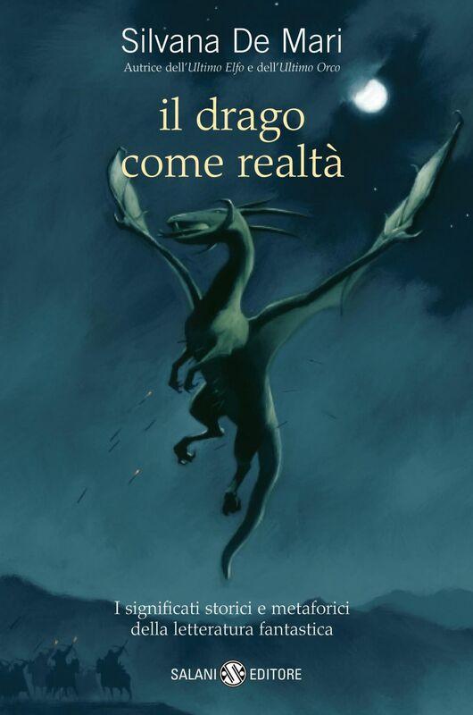 Il drago come realtà I significati storici e metaforici della letteratura fantastica