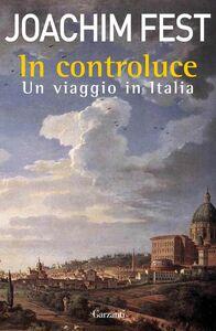 In controluce Un viaggio in Italia