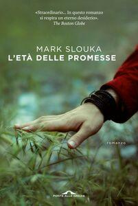 L'età delle promesse