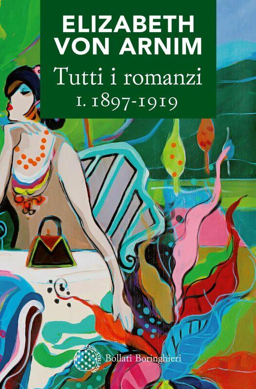 Tutti i romanzi I. 1898-1919
