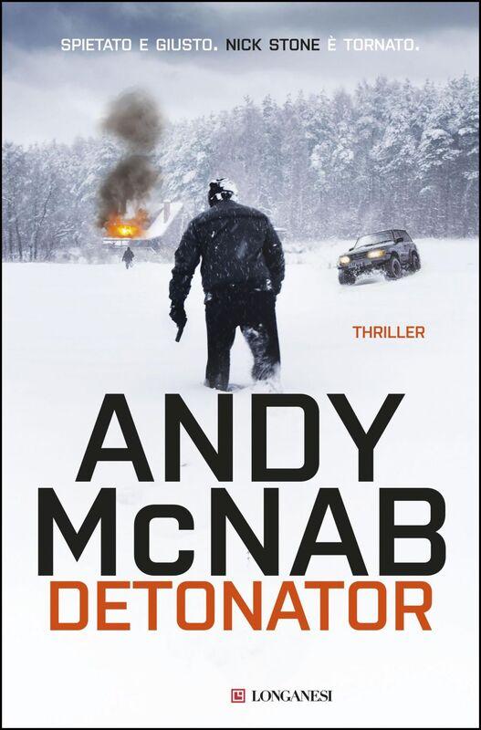 Detonator - Edizione italiana Le avventure di Nick Stone