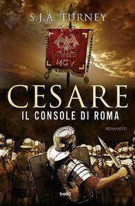 Cesare, il console di Roma