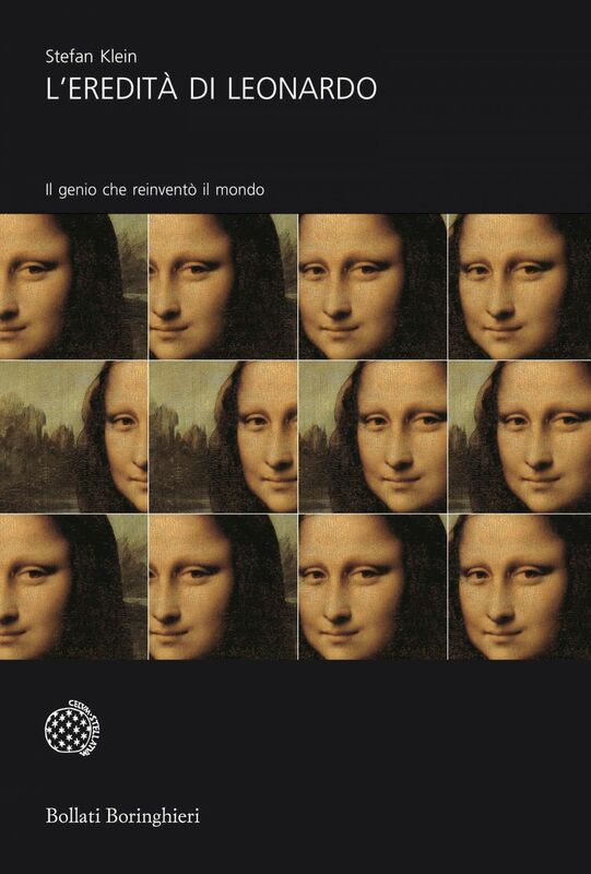 L'eredità di Leonardo Il genio che reinventò il mondo