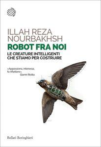 Robot fra noi Le creature intelligenti che stiamo per costruire
