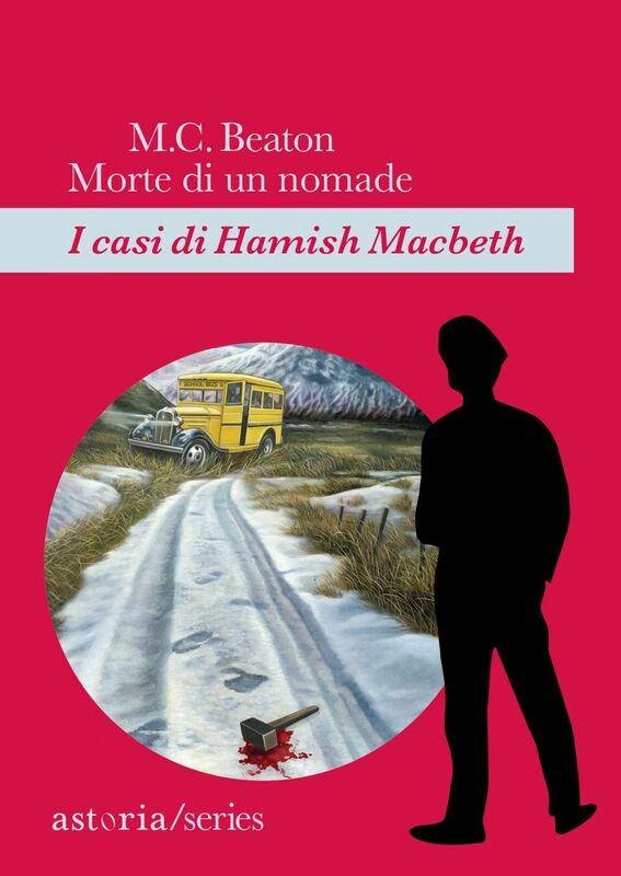 Morte di un nomade I casi di Hamish Macbeth