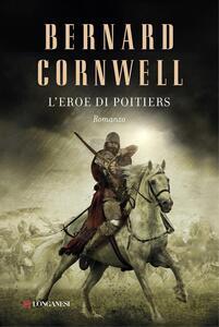 L'eroe di Poitiers Alla ricerca del Santo Graal