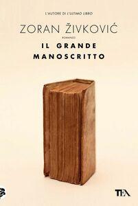 Il grande manoscritto
