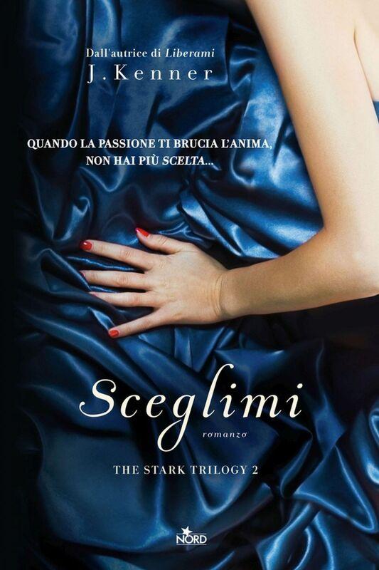 Sceglimi The Stark Trilogy 2